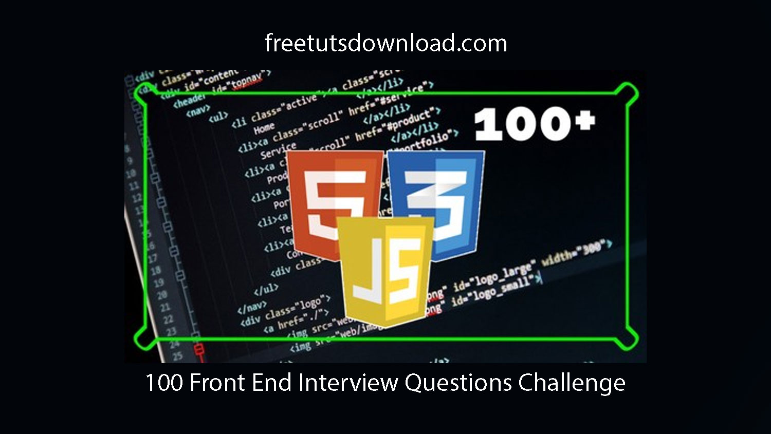 100 Front End Interview Questions Challenge