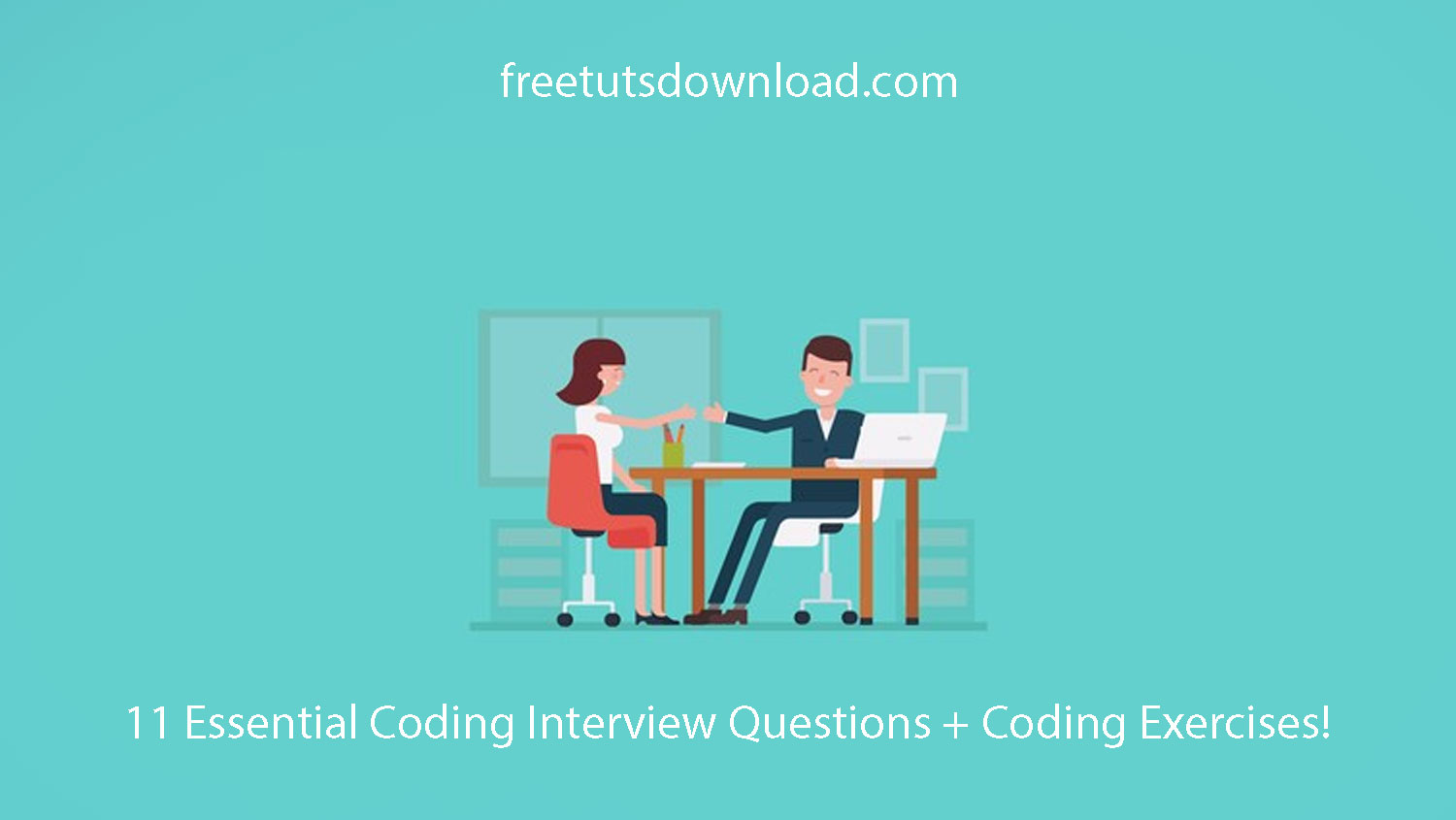 11 Essential Coding Interview Questions + Coding Exercises!