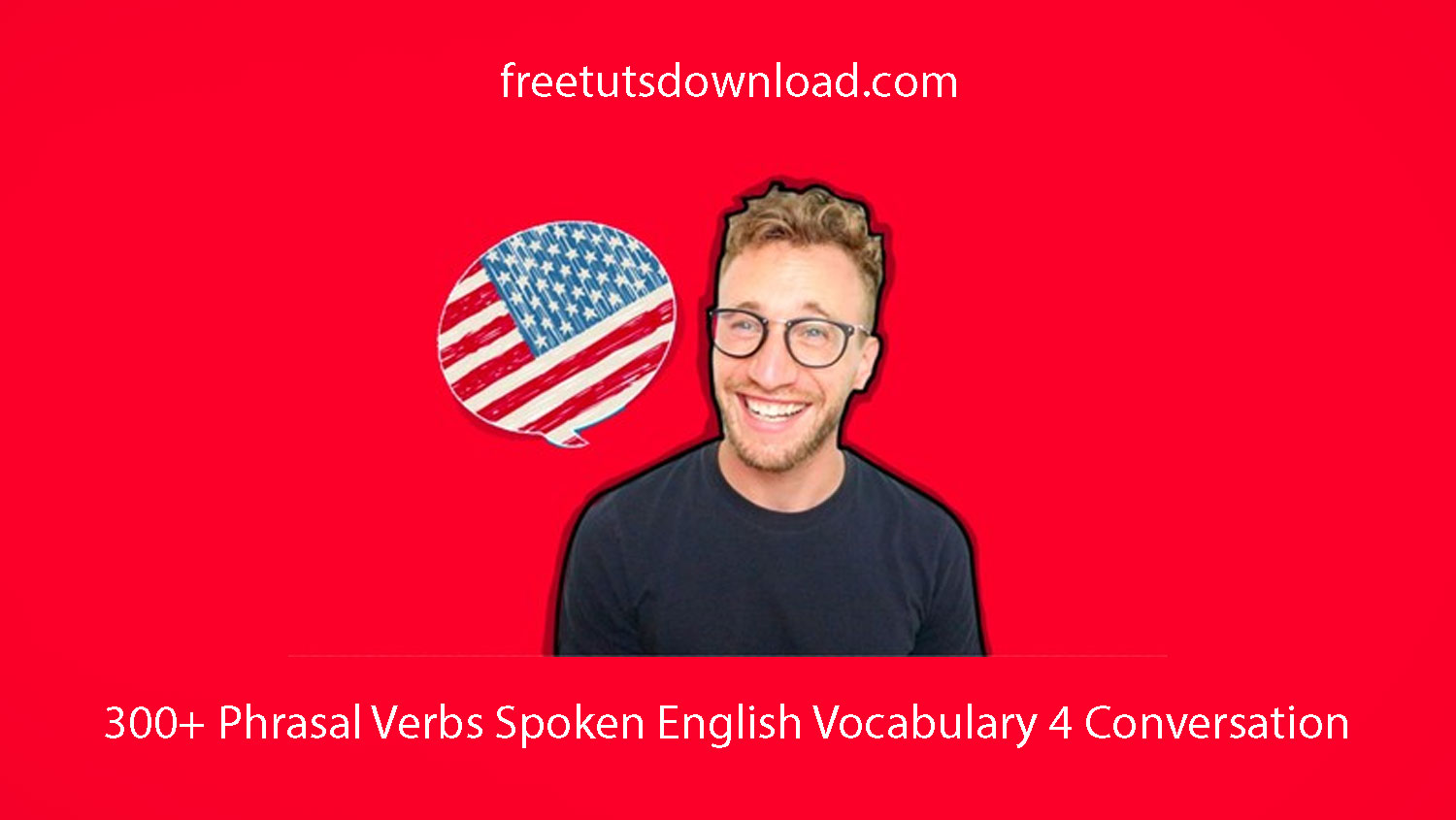 300+ Phrasal Verbs Spoken English Vocabulary 4 Conversation