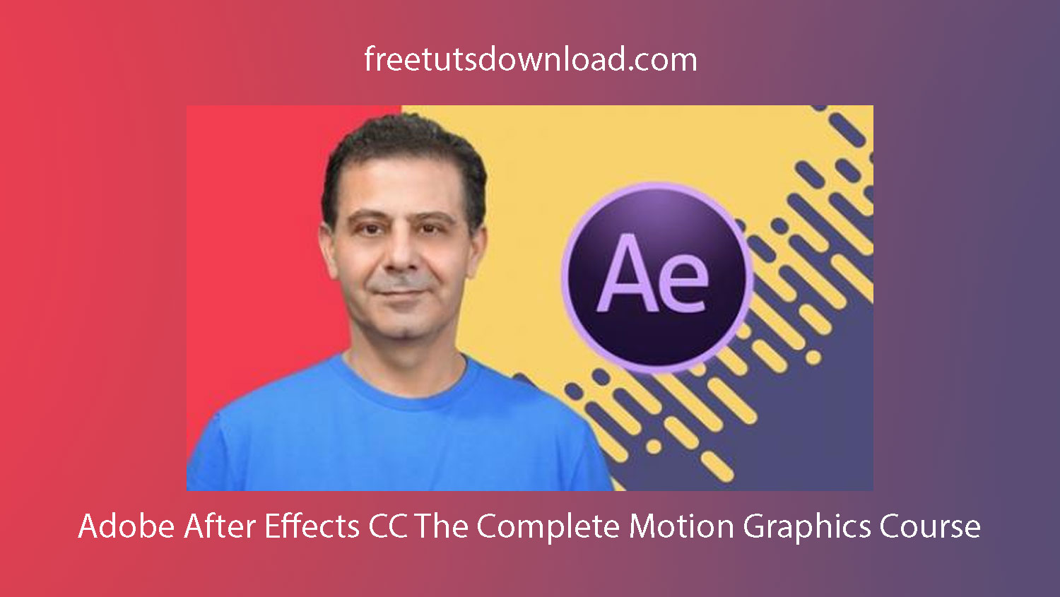 Adobe After Effects CC The Complete Motion Graphics Course