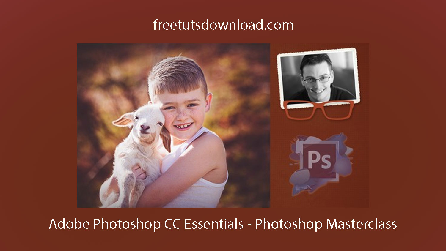 Adobe Photoshop CC Essentials - Photoshop Masterclass