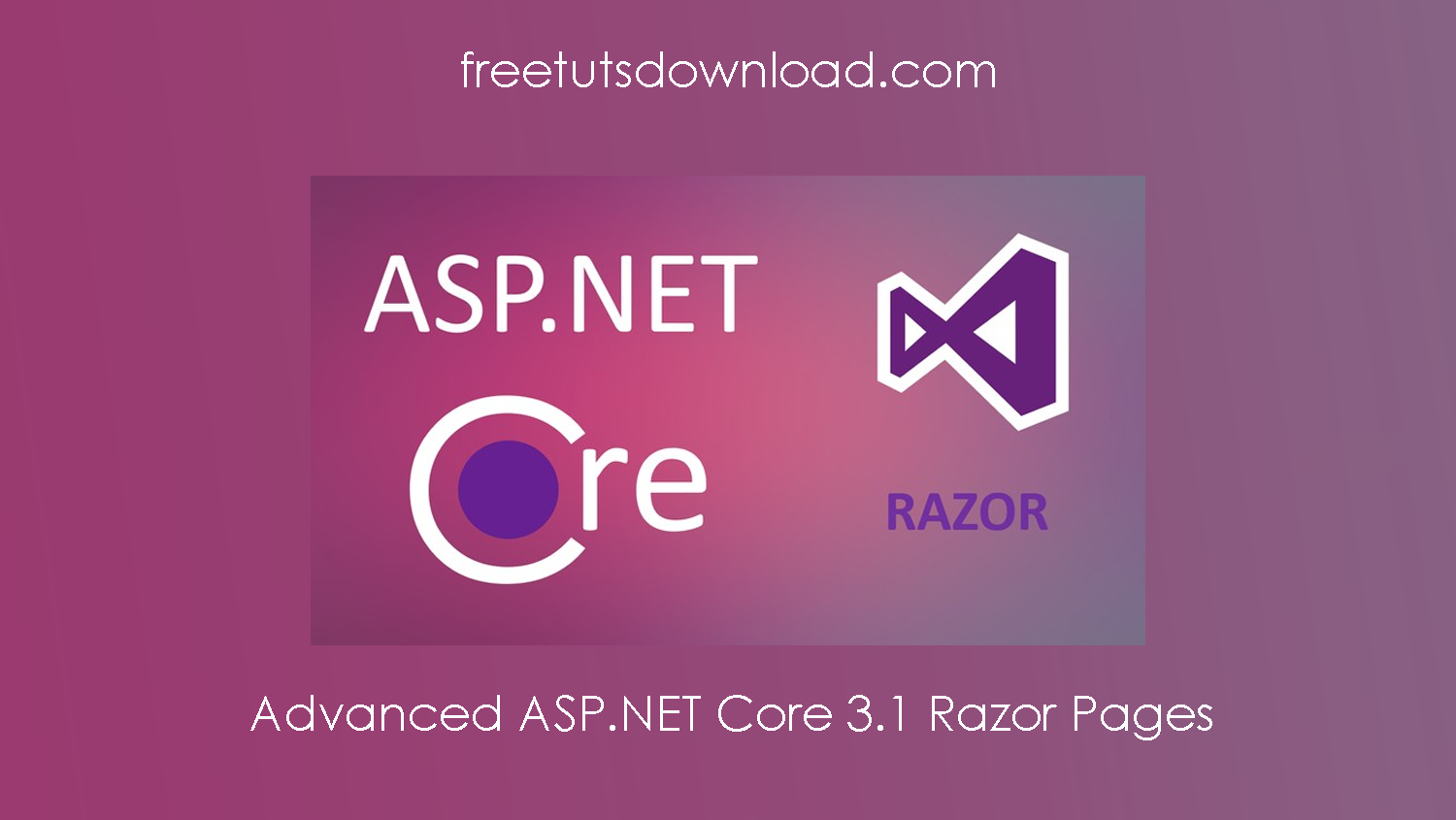 Advanced ASP.NET Core 3.1 Razor Pages Free Download