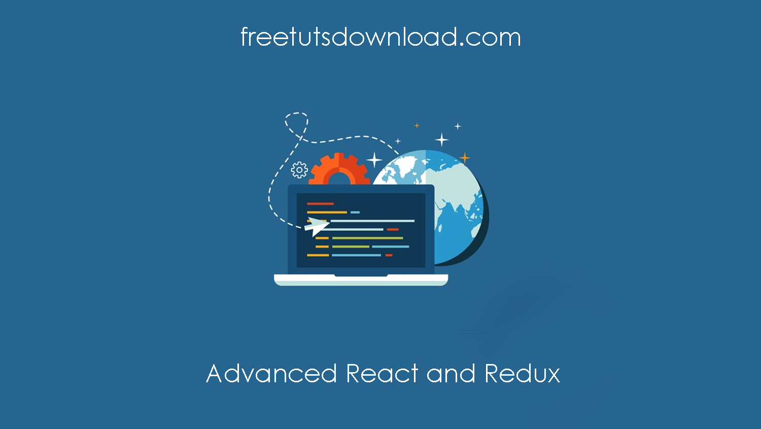 Advanced React and Redux Free Download