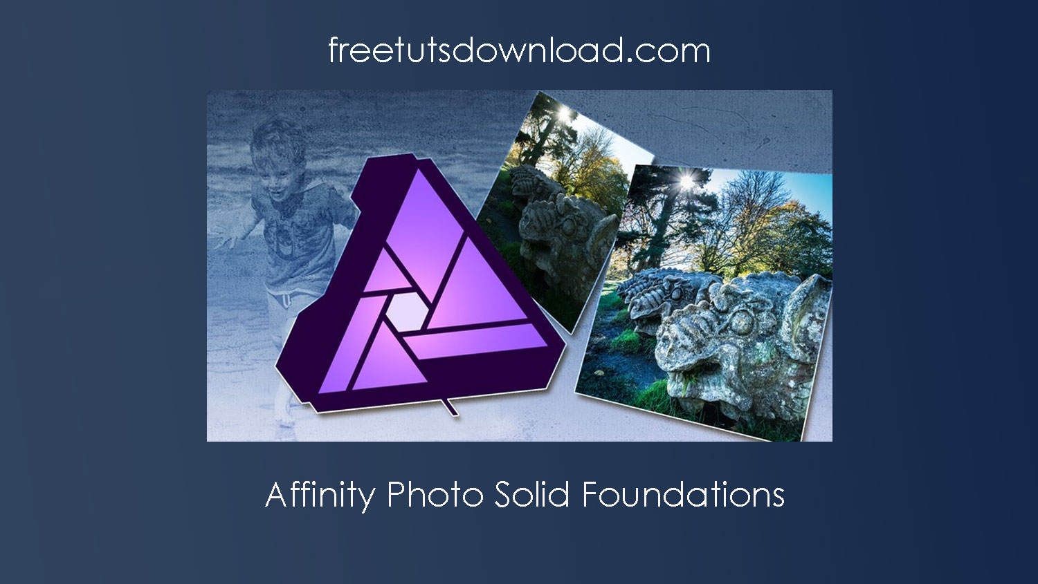 Affinity Photo Solid Foundations Free Download