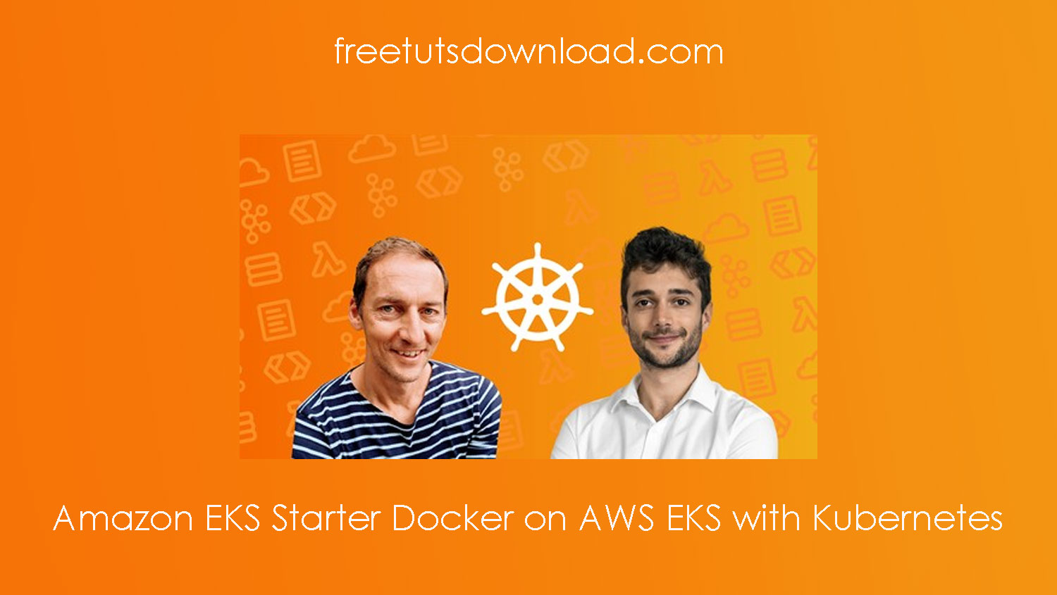 Amazon EKS Starter Docker on AWS EKS with Kubernetes