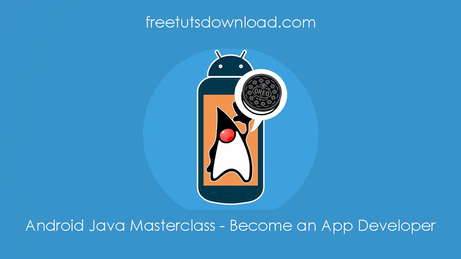 Android Java Masterclass - Become an App Developer free download