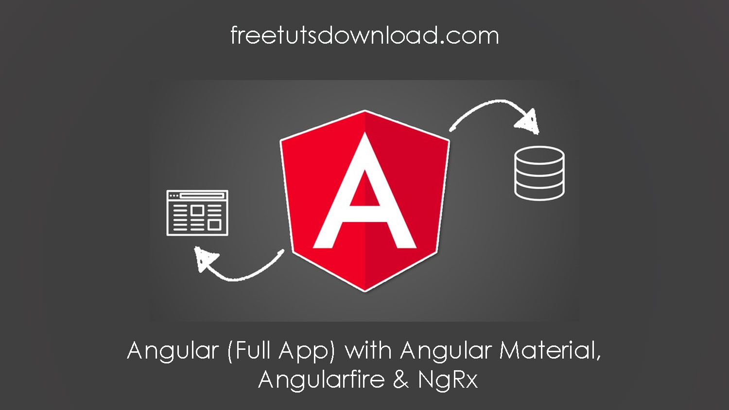Angular (Full App) with Angular Material, Angularfire & NgRx free download