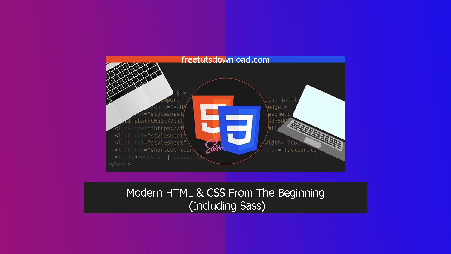 Modern HTML & CSS From The Beginning (Including Sass) free download
