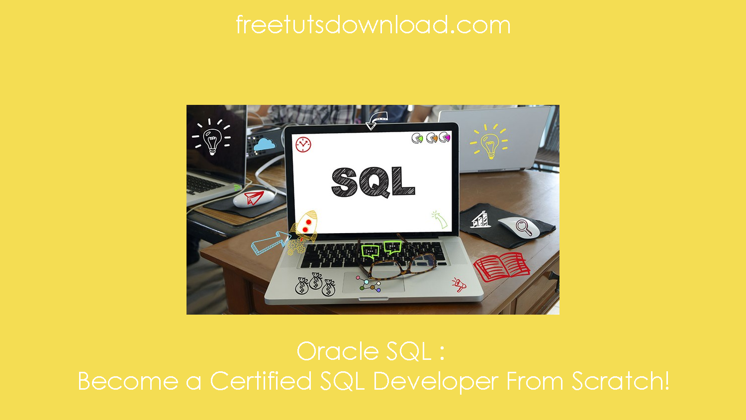 Oracle SQL : Become a Certified SQL Developer From Scratch! free download