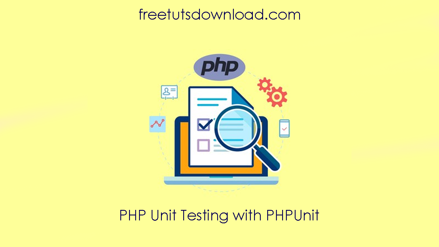 PHP Unit Testing with PHPUnit free download