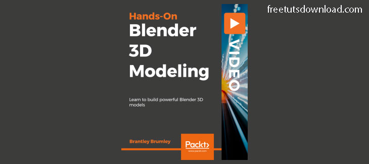Packtpub - Hands-On Blender 3D Modeling