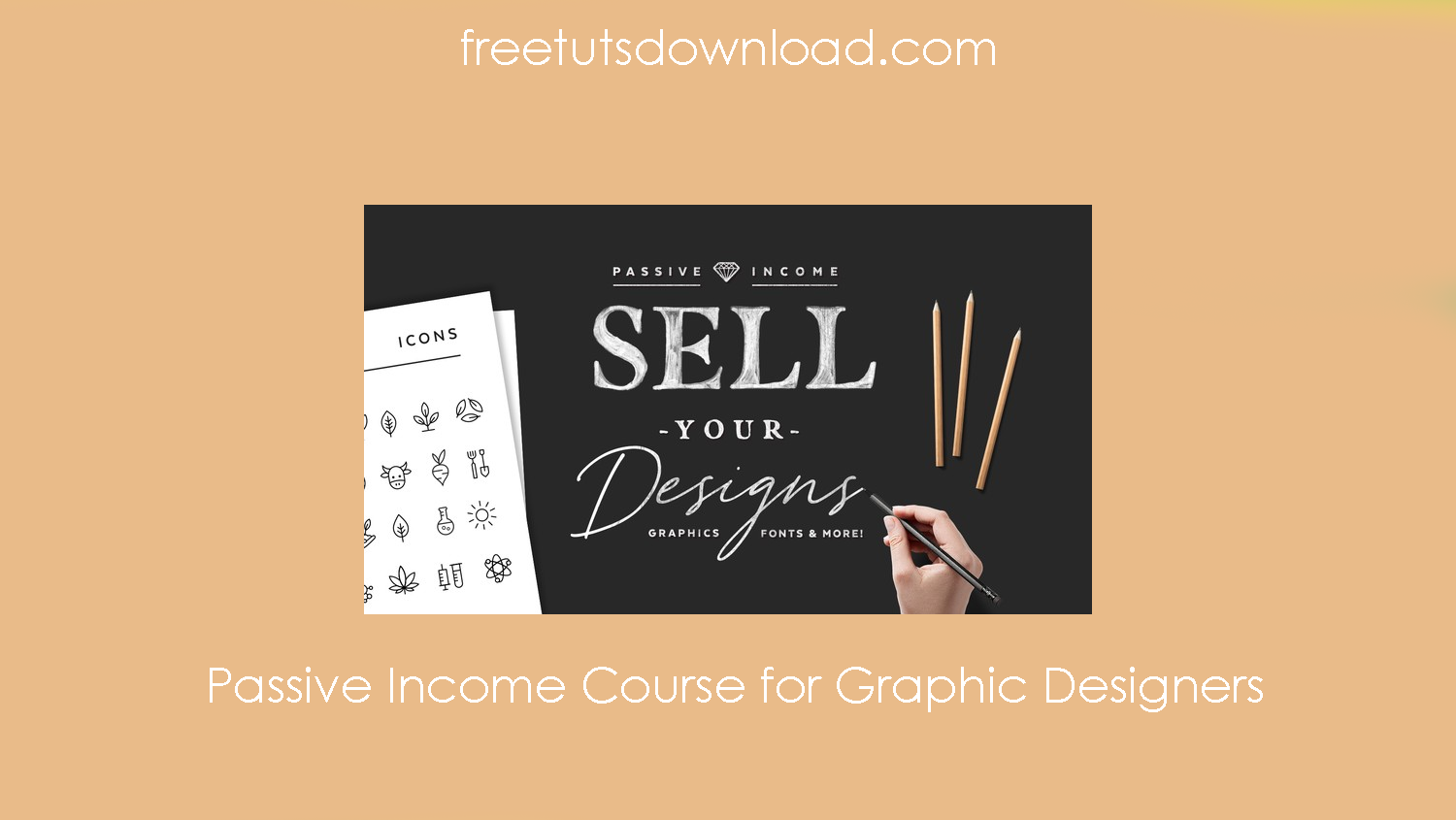 Passive Income Course for Graphic Designers Free Download