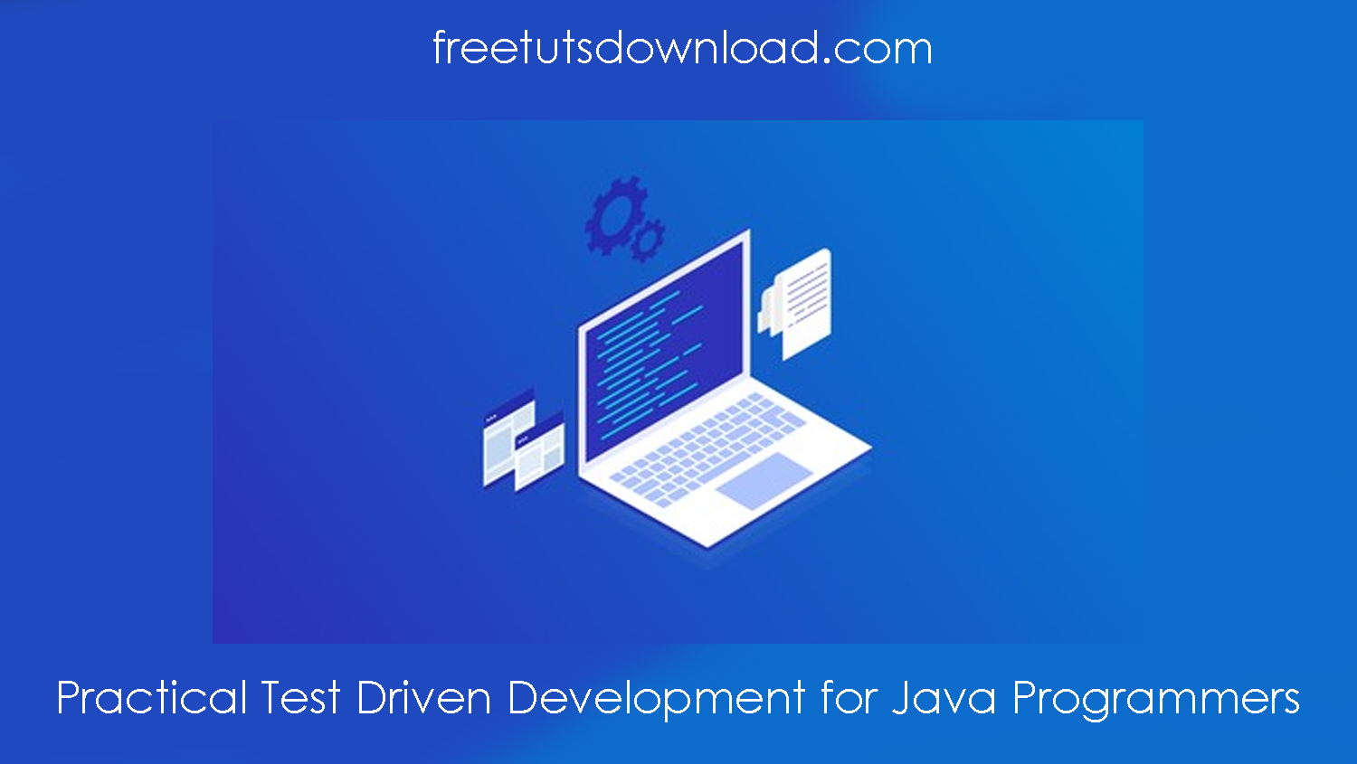 Practical Test Driven Development for Java Programmers