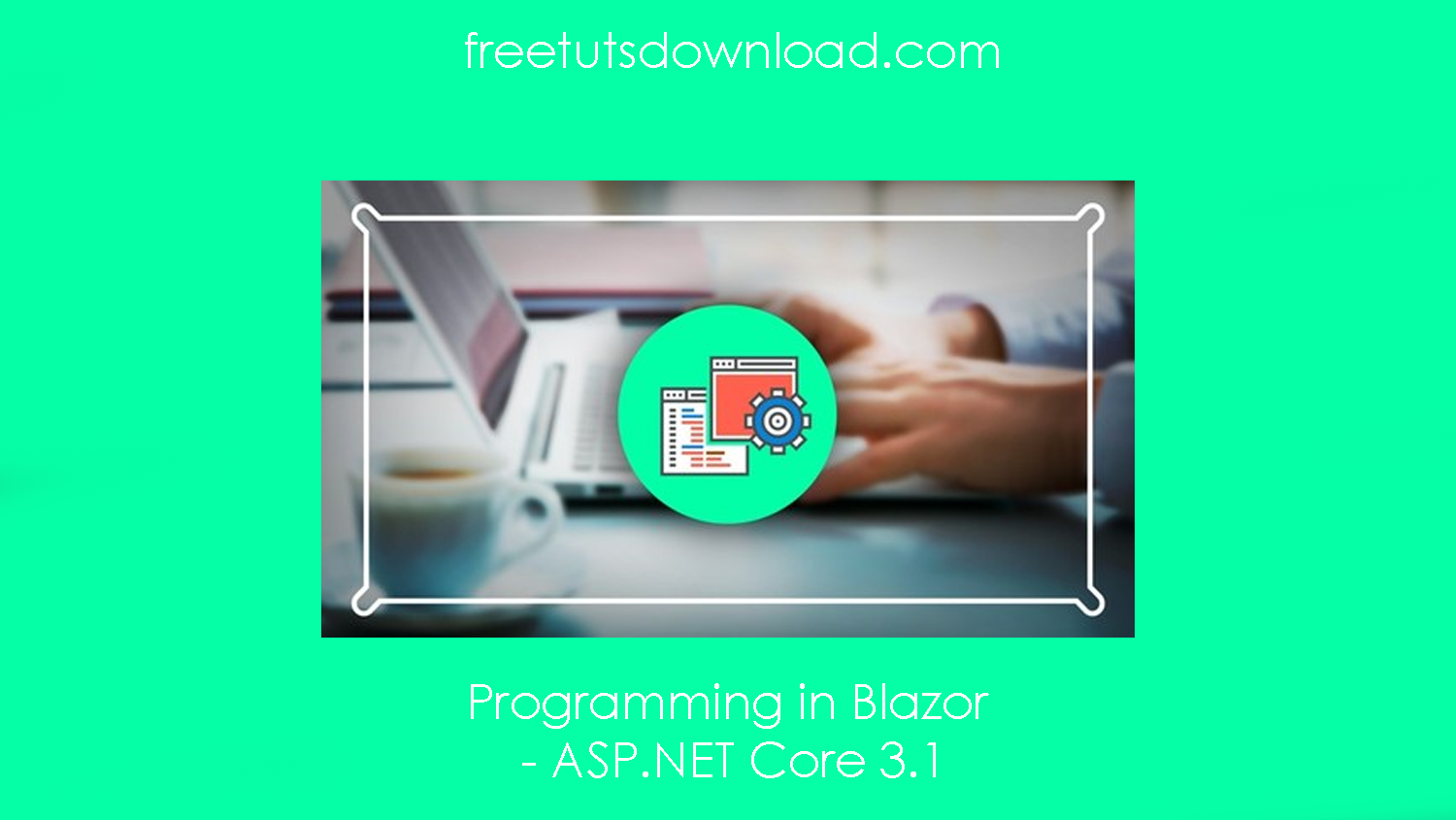 Programming in Blazor - ASP.NET Core 3.1 free download