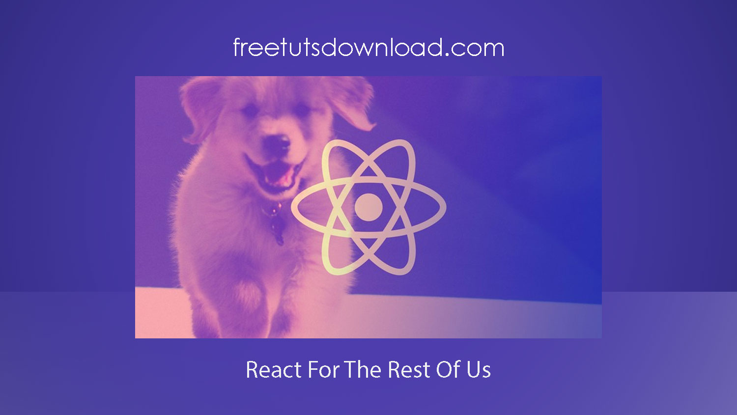React For The Rest Of Us Free Download
