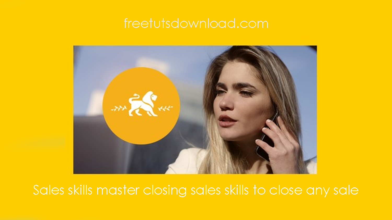 Sales skills master closing sales skills to close any sale Free Download