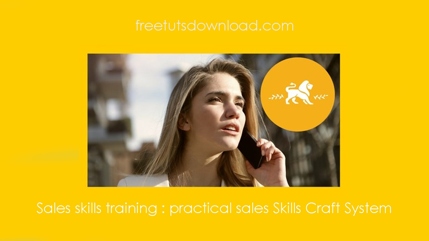 Sales skills training : practical sales Skills Craft System free download