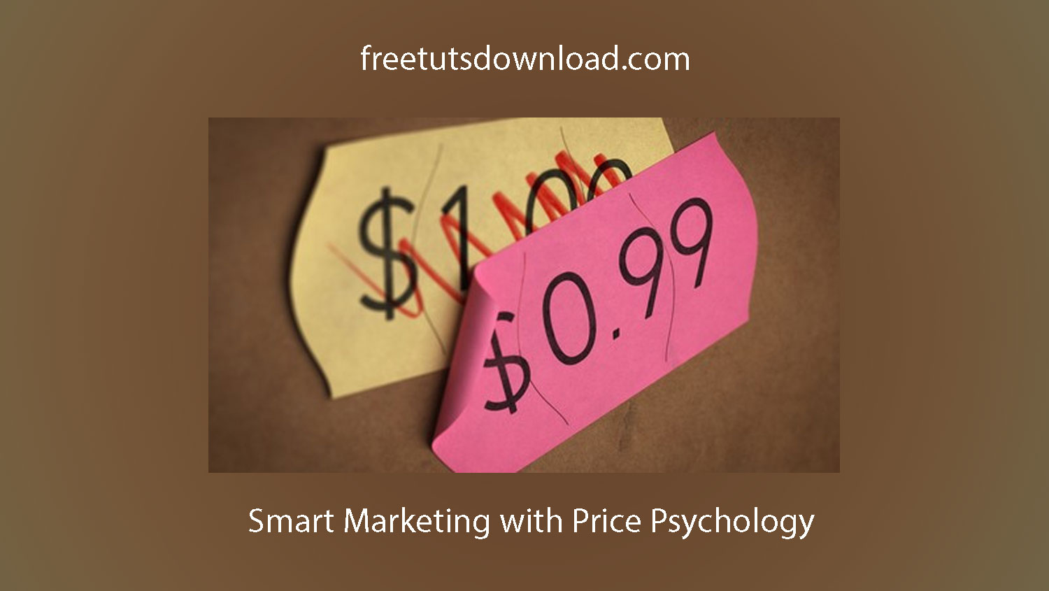 Smart Marketing with Price Psychology Free Download