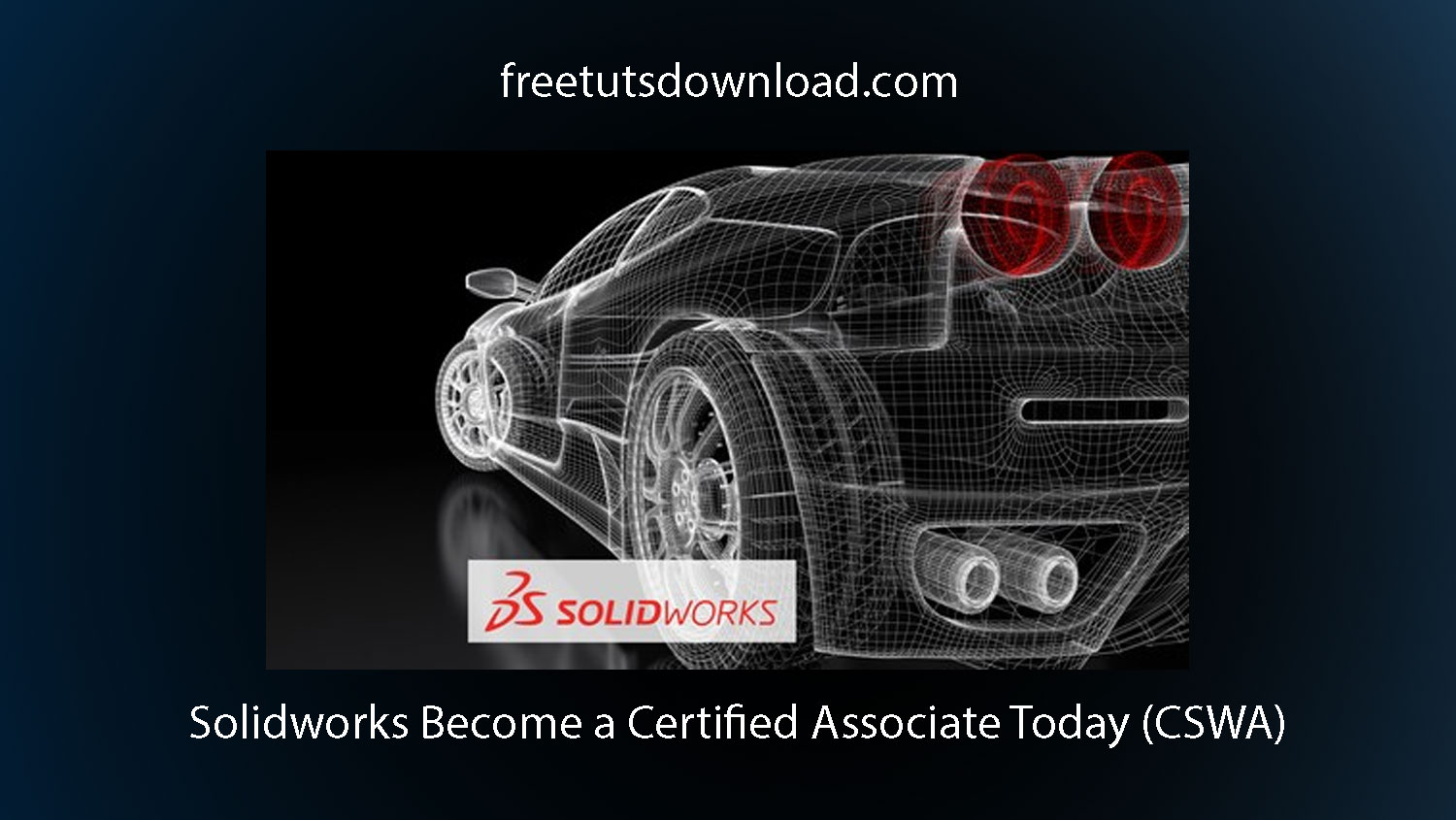 Solidworks Become a Certified Associate Today (CSWA)