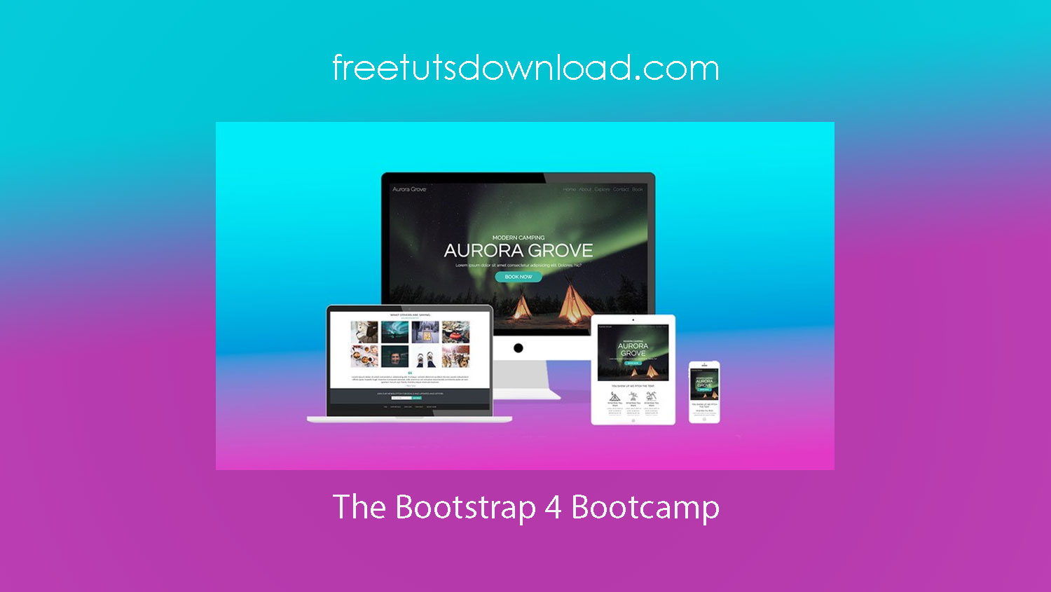 The Bootstrap 4 Bootcamp Free Download
