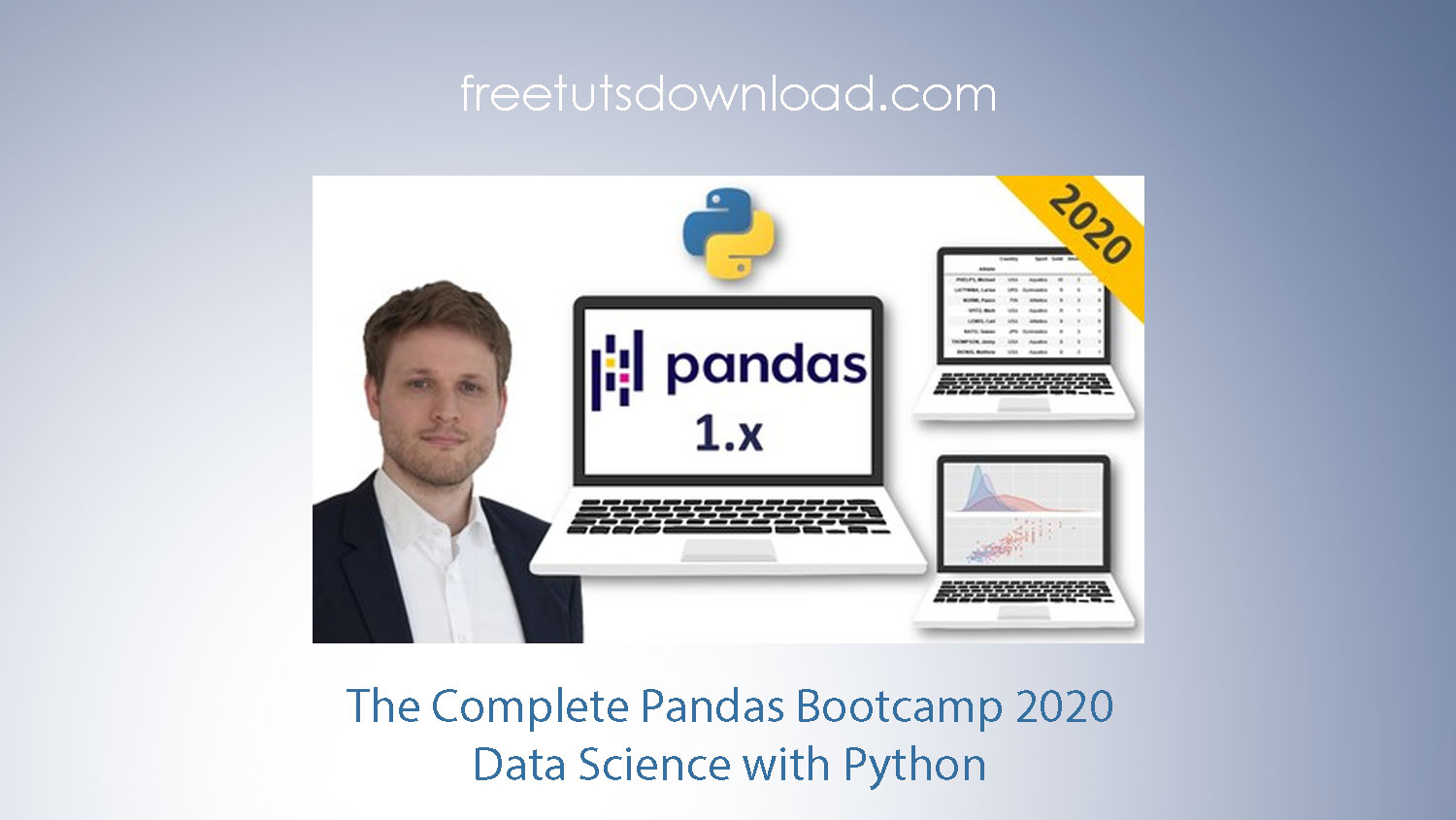 The Complete Pandas Bootcamp 2020: Data Science with Python