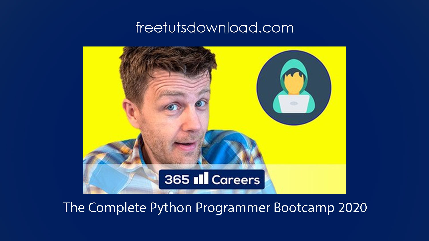 The Complete Python Programmer Bootcamp 2020