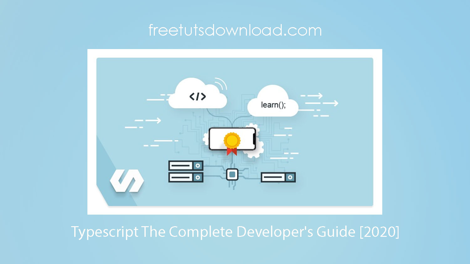 Typescript The Complete Developer's Guide [2020]