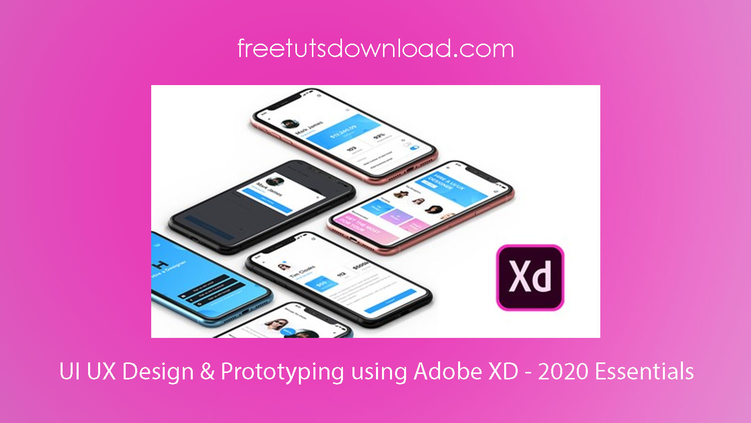 UI UX Design & Prototyping using Adobe XD - 2020 Essentials