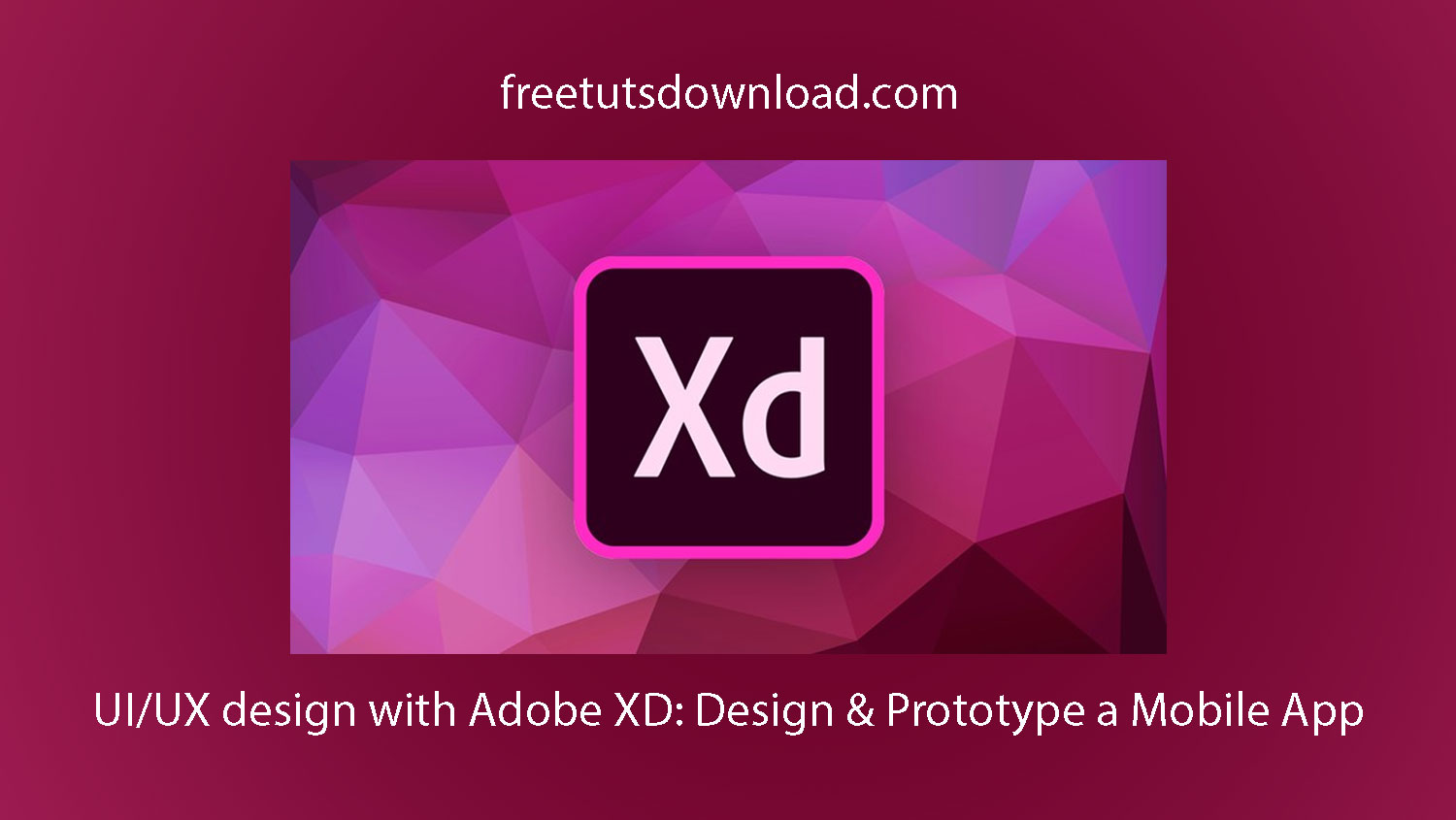 UI/UX design with Adobe XD: Design & Prototype a Mobile App