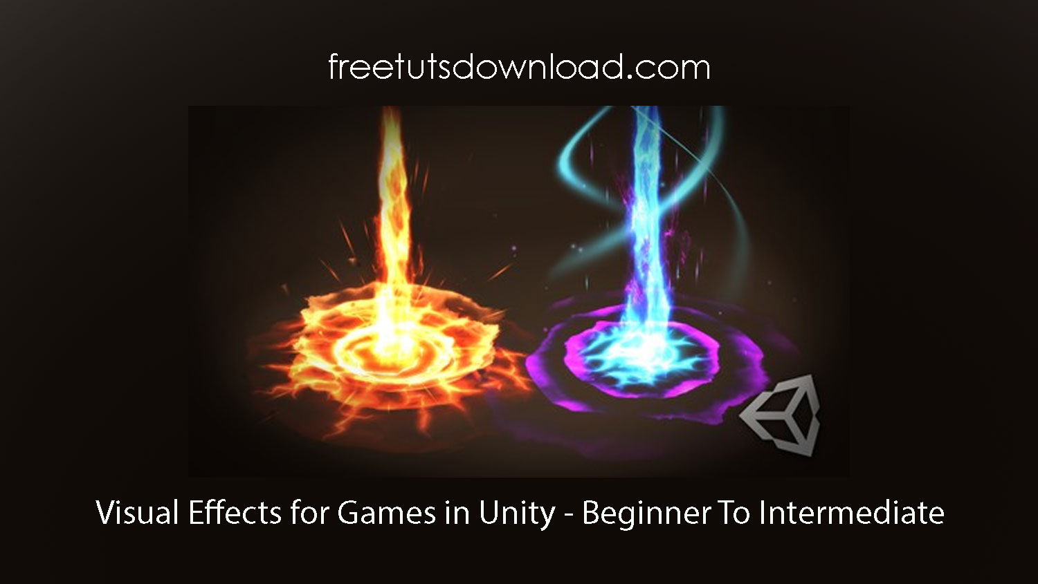 Visual Effects for Games in Unity - Beginner To Intermediate