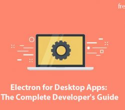 Electron for Desktop Apps: The Complete Developer's Guide Free Download