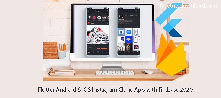 Flutter Android & iOS Instagram Clone App with Firebase 2020 Free Download