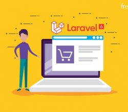 Laravel 6 PHP Framework A - Z Build Professional Ecommerce