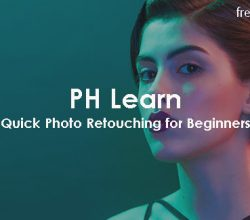 PH Learn - Quick Photo Retouching for Beginners
