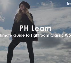 PH Learn - The Ultimate Guide to Lightroom Classic Workflow