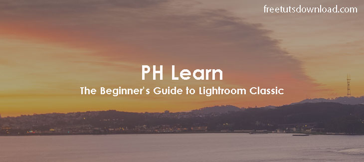 The Beginner's Guide to Lightroom Classic
