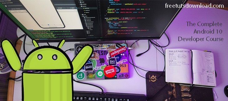 The Complete Android 10 Developer Course - Mastering Android Free Download