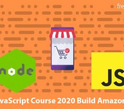 The Modern JavaScript Course 2020 Build Amazon Clone Website Free Download