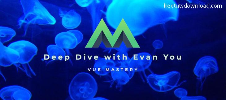 Vue 3 Deep Dive with Evan You free download