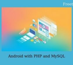 Android with PHP and MySQL Free Download