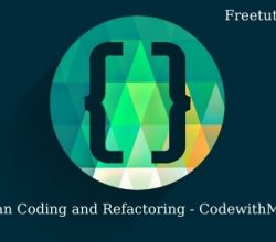 Clean Coding and Refactoring Free Download