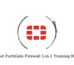 Fortinet FortiGate Firewall 5-in-1 Training Bundle