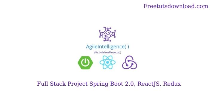 Full Stack Project Spring Boot 2.0, ReactJS, Redux Free Download