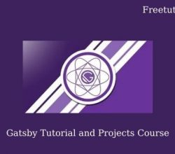 Gatsby Tutorial and Projects Course Free Download