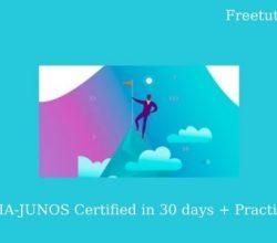 Get JNCIA-JUNOS Certified in 30 days + Practice Exam Free Download