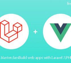 Laravel MasterclassBuild web apps with Laravel 7,PHP & Vue udemy