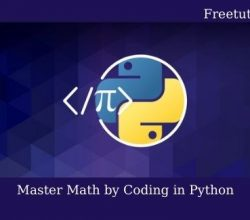 Master Math by Coding in Python Free Download