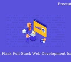 Python and Flask Full-Stack Web Development for beginners Free Download