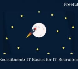 Recruitment: IT Basics for IT Recruiters Free Download