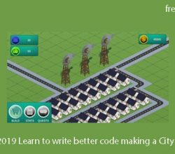 Unity 2019 Learn to write better code making a City Builder